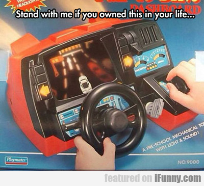 Stand With Me If You Owned This..