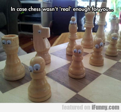 in case chess wasn't real enough...