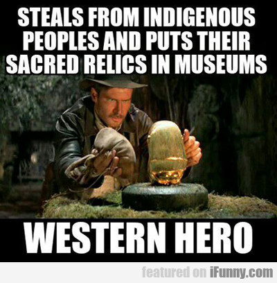 Steals From Indigenous...