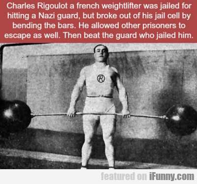 Charles Rigoulot A French Weightlifter...