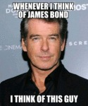 Whenever I Think Of James Bond...