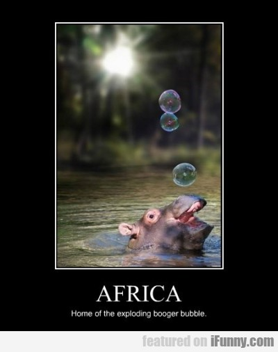 Africa Home Of The Exploding