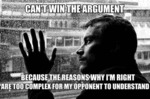 Can't Win The Argument...