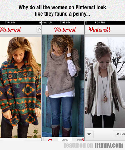 Why Do All The Women On Pintrest?