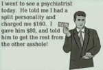 I Went To See A Psychiatrist