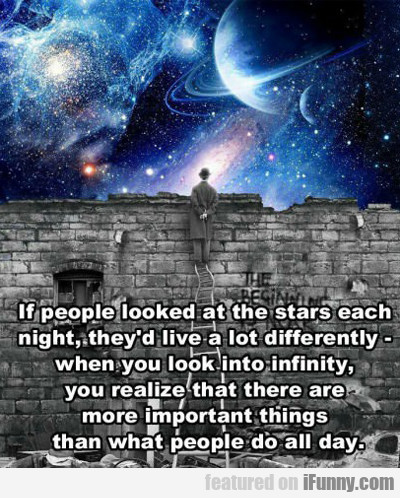If People Looked At The Stars...
