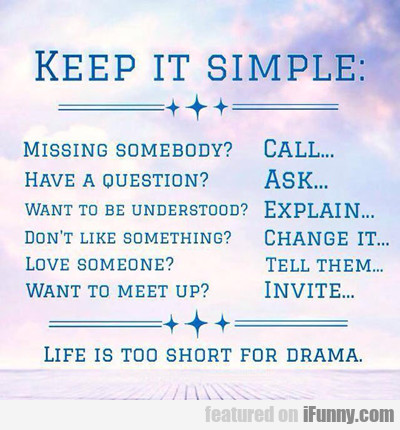 Keep It Simple...