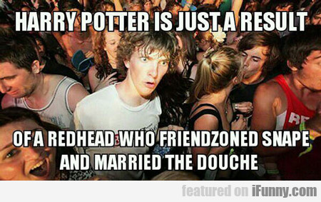 Harry Potter Is Just A Result...