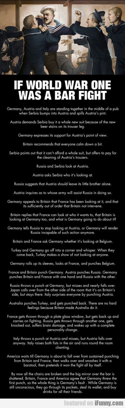 If World War One Was A Bar Fight...