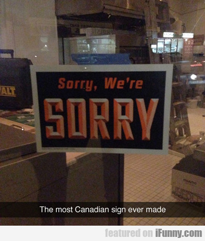 The Most Canadian Sign Ever Made...