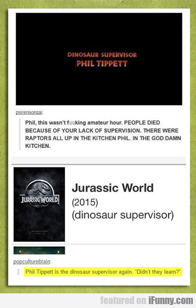 Phil Tippett Is The Dinosaur Supervisor Again...