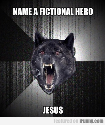 Name A Fictional Hero...