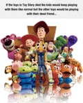 If The Toys In Toy Story...