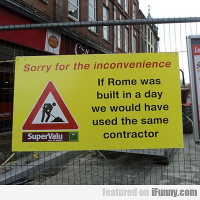 Sorry For The Inconvenience...