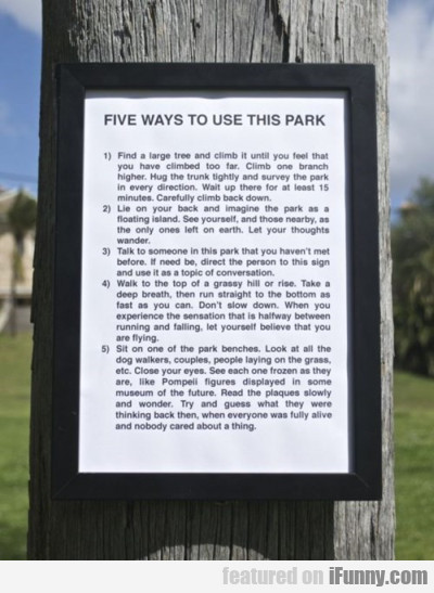 Five Ways To Use This Park