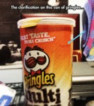 The Clarification On This Can Of Pringles...