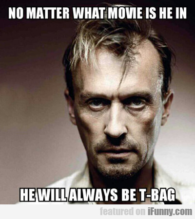No Matter What Movie He Is In...