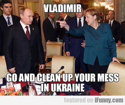 Vladimir, Go Clean Up Your Mess...
