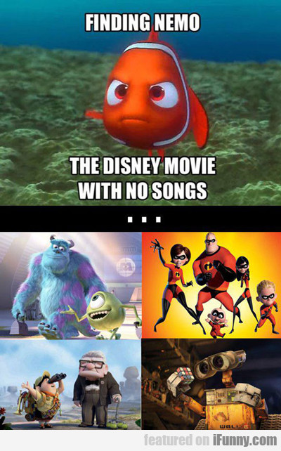 Finding Nemo, The Disney Movie With No Songs...