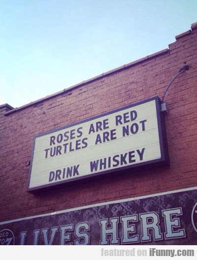 Roses Are Red, Turtles Are Not..