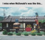 I Miss When Mcdonald's Was Like This...