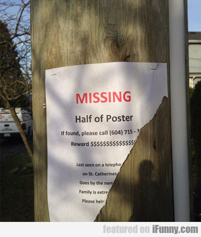 Missing, Half Of Poster...