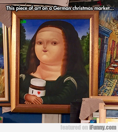 This Piece Of Art On A German Christmas Market...
