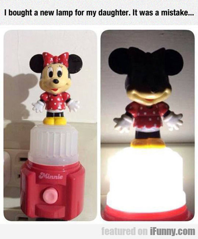 I Bought A New Lamp For My Daughter...