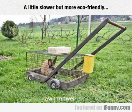 A Little Slower But More Eco