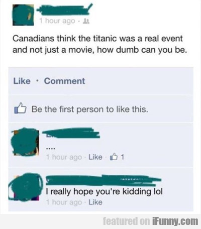 Canadians Think The Titanic