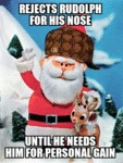 Rejects Rudolph Because Of His Nose...