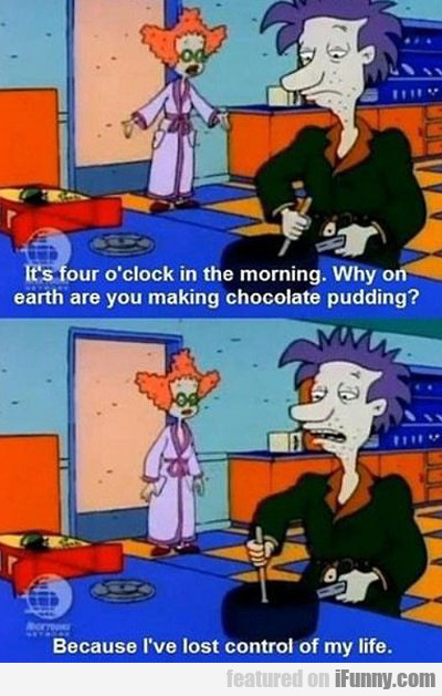 It's Four O'clock In The Morning...