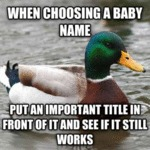 When Choosing A Baby Name...