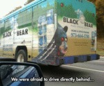 We Were Afraid To Drive Directly Behind...