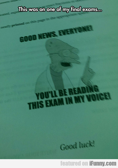 this was on one of my final exams...