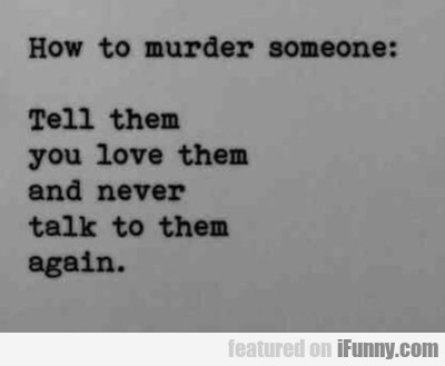 How To Murder Someone...