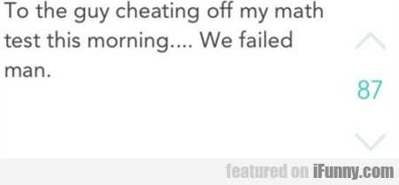 to the guy cheating...
