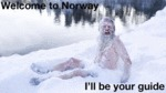Welcome To Norway...
