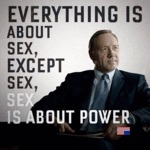 Everything Is About Sex...