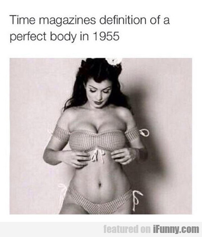 Time Magazine's Definition Of A Perfect Body...