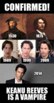 Confirmed! Keanu Reeves Is A Vampire...