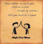 Every Mother On Earth Gave