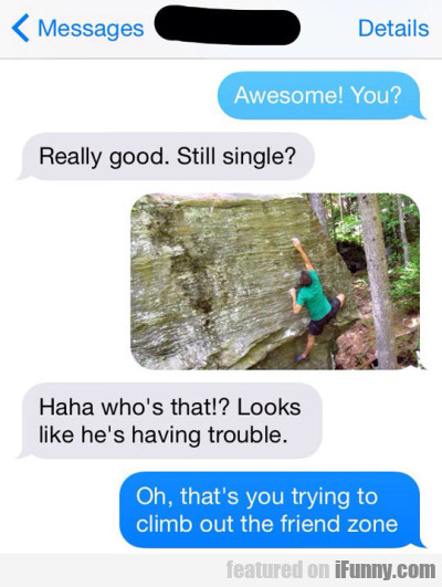 Awesome! You. Really Good. Still Single..