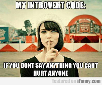 My Introvert Code...