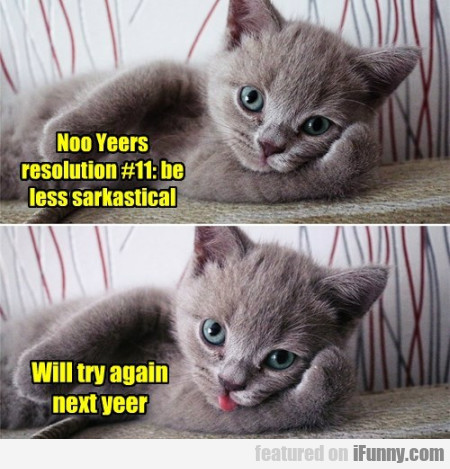 Noo Yeers Resolution