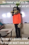 This Student Walked Into The Classroom...