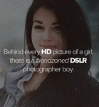 Behind Every Hd Picture Of A Girl...