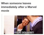 When Someone Leaves Immediately After A Marvel...