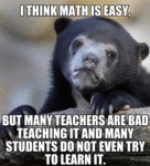 I Think Math Is Easy...