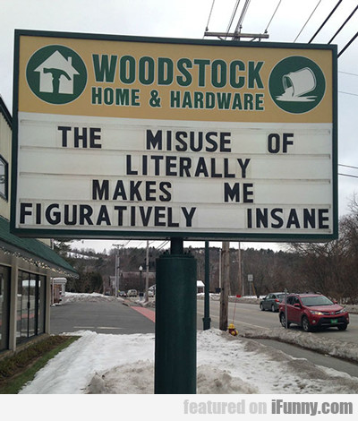 The Misuse Of Literally...